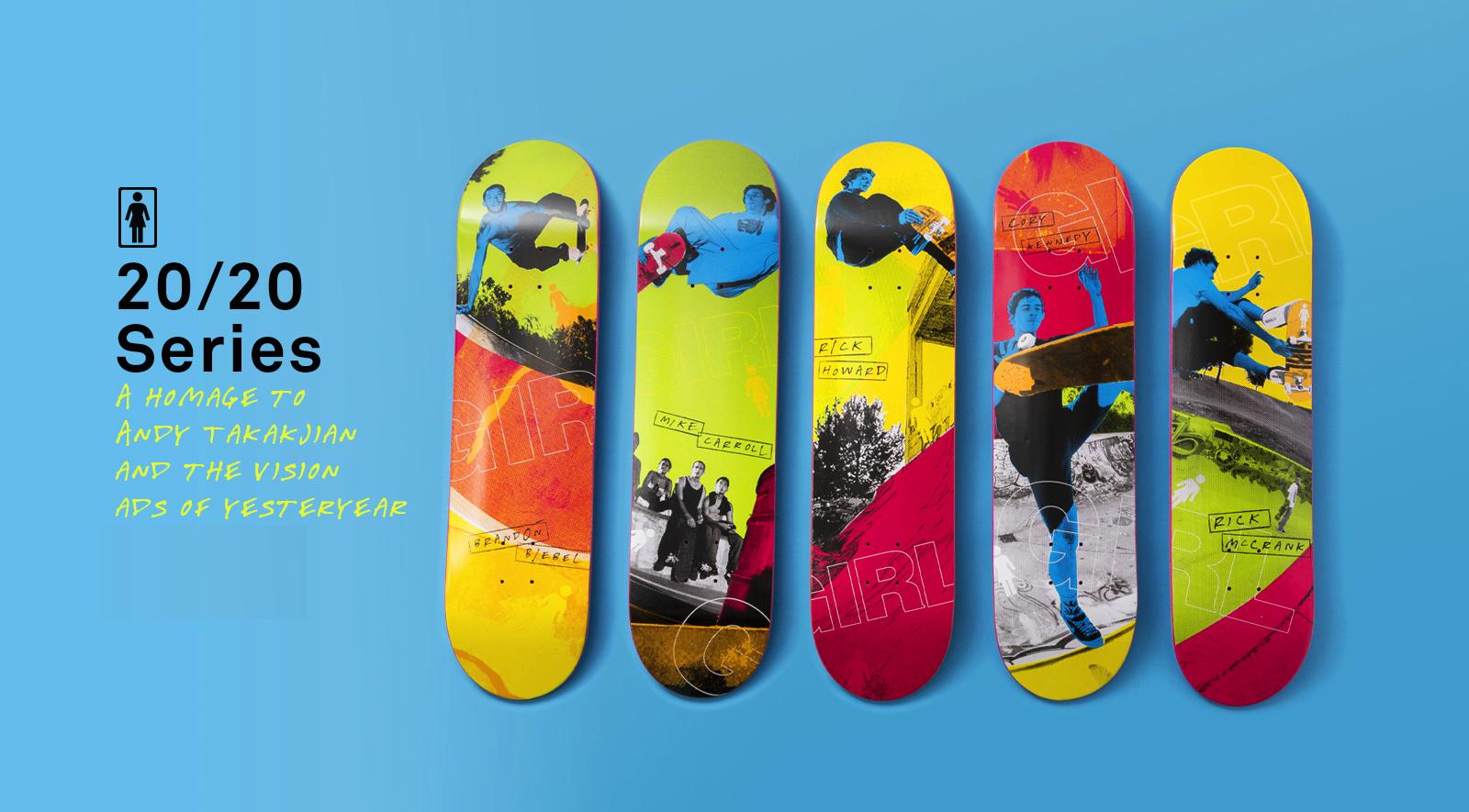 Girl Skateboards 20/20 Serie