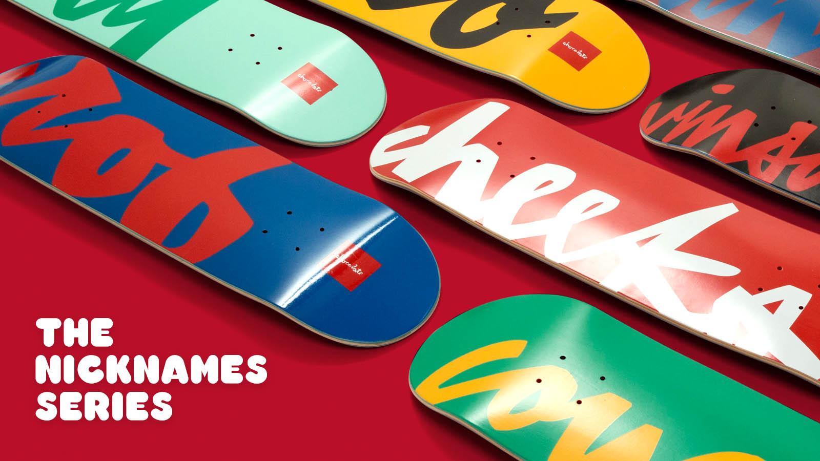 Chocolate Skateboards Nicknames Serie.jpg