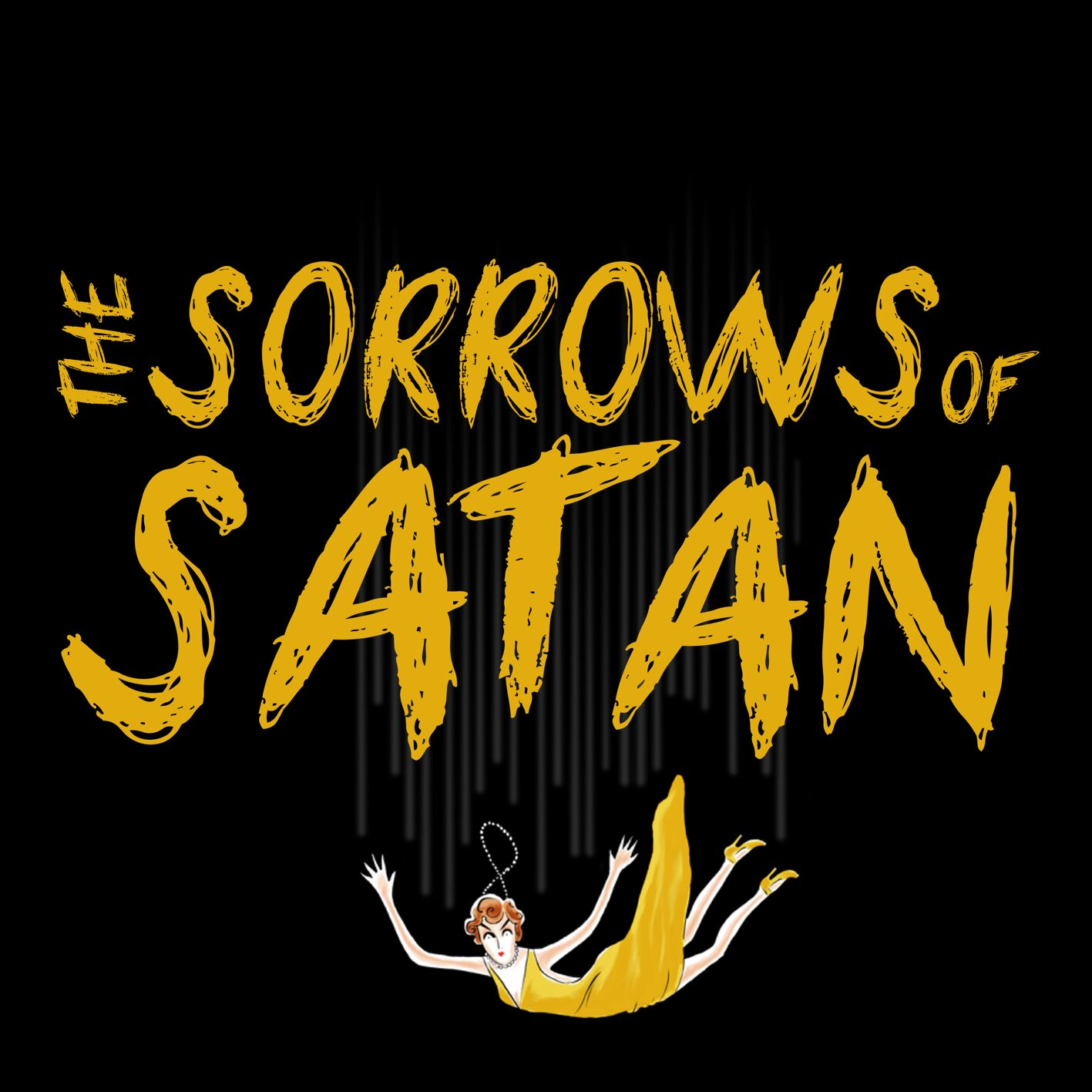 THE SORROWS OF SATAN - FEBRUARY 2017  ADAM IS DIRECTING THE WORLD PREMIERE OF THE SORROWS OF SATAN. A NEW MUSICAL PLAY BY BATEMAN AND CONLEY  MORE INFO