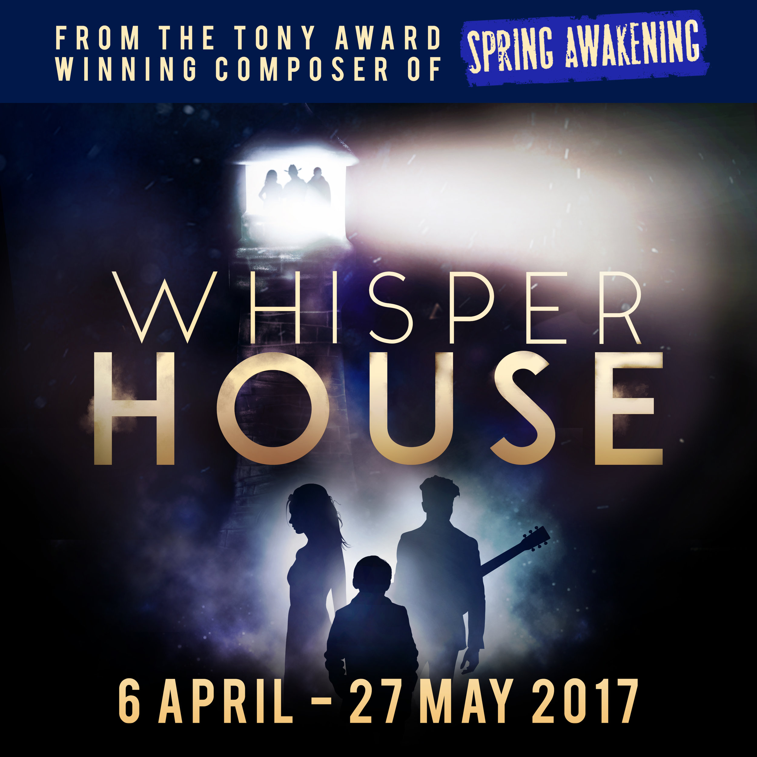 WHISPER HOUSE - APRIL/MAY 2017  ADAM IS DIRECTING THE EUROPEAN PREMIERE OF THE NEW MUSICAL FROM THE COMPOSER OF SPRING AWAKENING. STARRING SIMON BAILEY, NICHOLAS GOH, SIMON LIPKIN, NIAMH PERRY and Diane Pillkington  MORE INFO