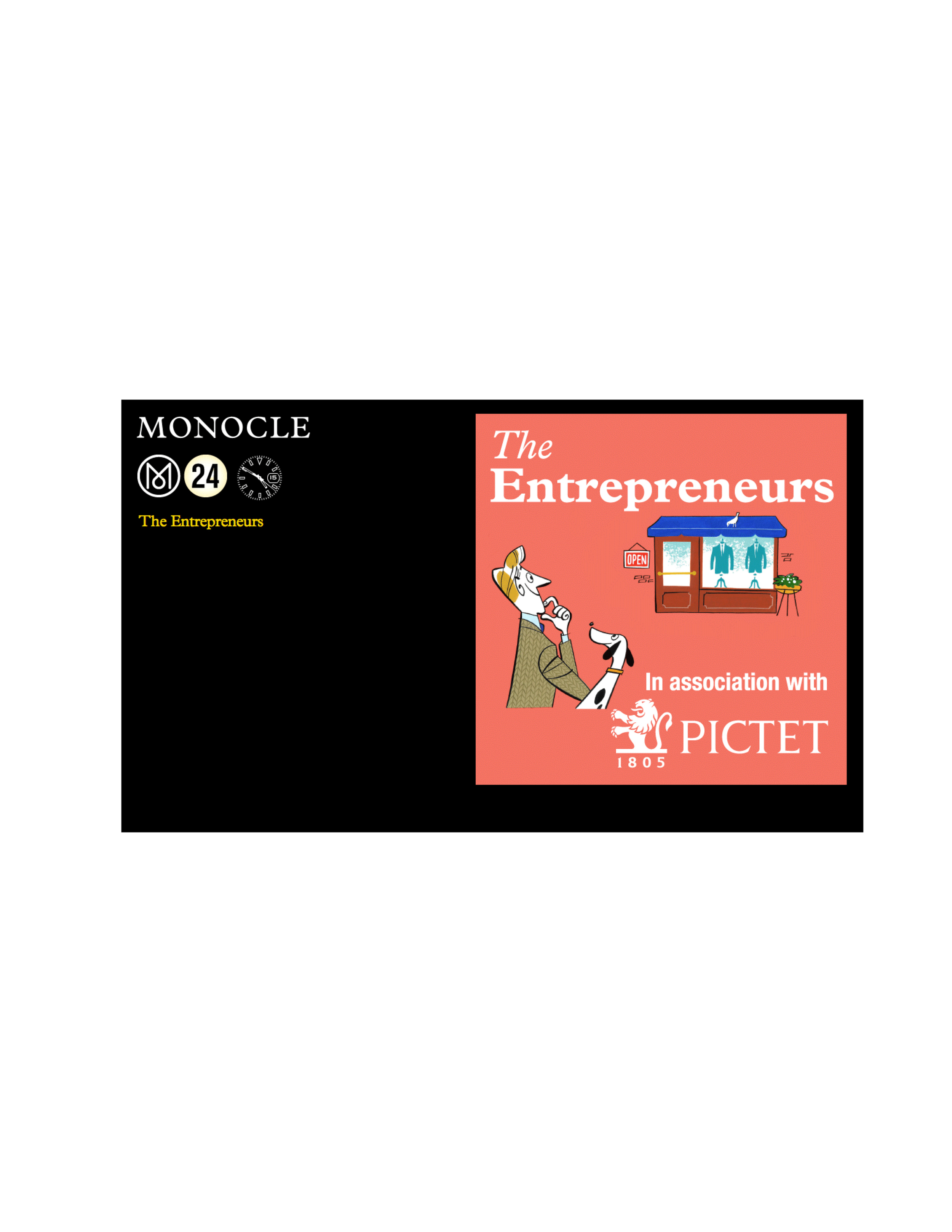 Monocle   Monocle 24, The Entrepreneurs
