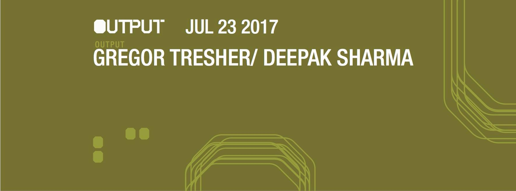 Gregor Tresher Deepak Sharma Hidden Recordings Output Robbie Lumpkin Promotions
