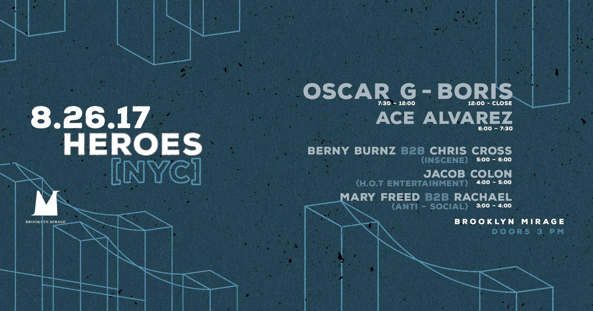 Oscar G Boris Ace Alvarez Brooklyn Mirage Robbie Lumpkin Promotions