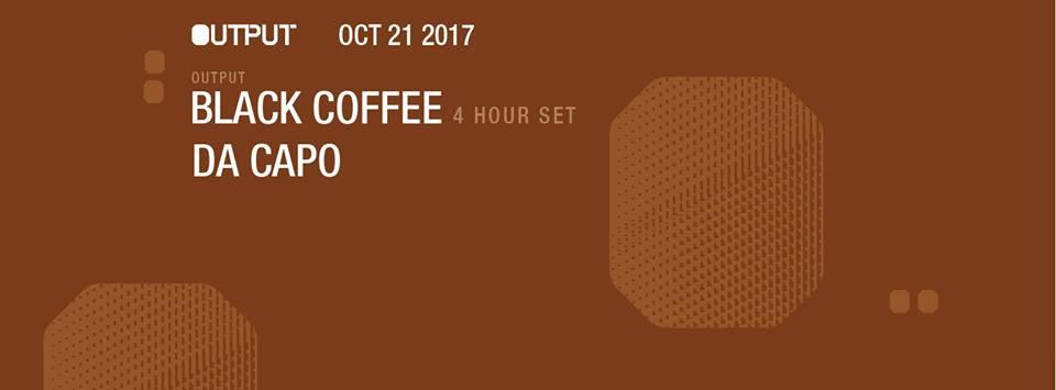 Black Coffee Output Robbie Lumpkin Promotions