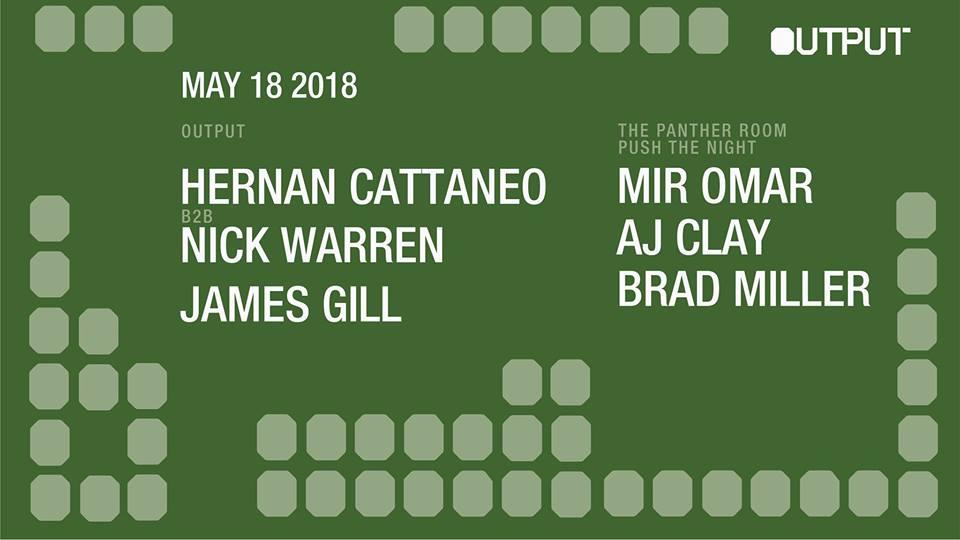Hernan Cattaneo Nick Warren Output Club BK Guest Lists Robbie Lumpkin Promotions