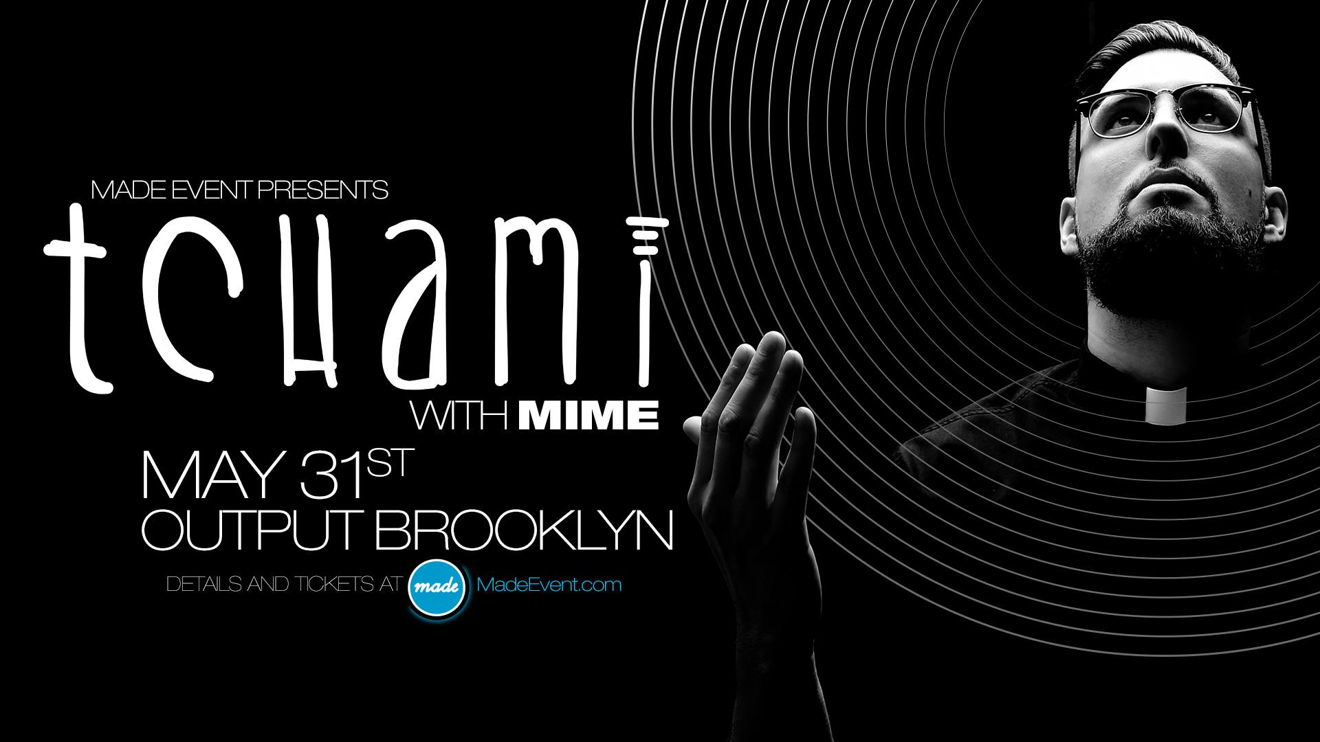 tchami mime made event Output Club BK Robbie Lumpkin Promotions