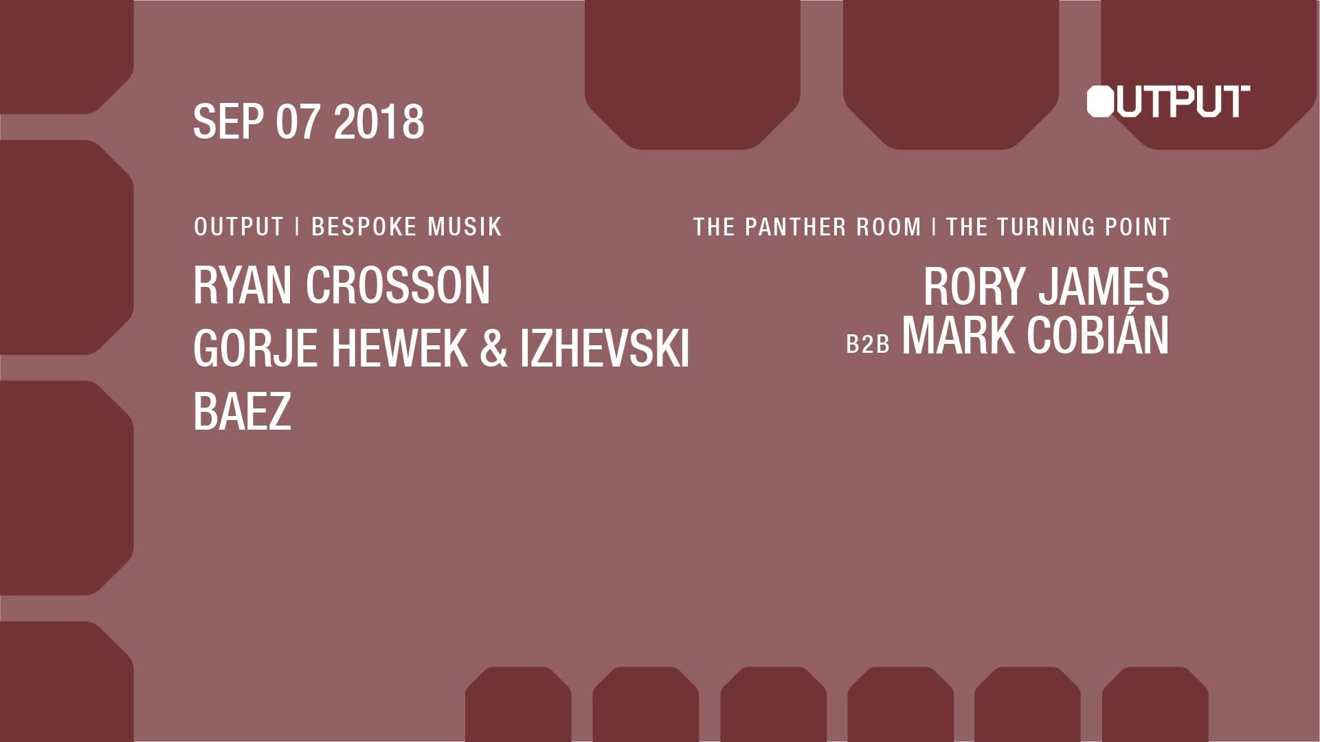 ryan crosson Gorje Hewek & Izhevski Baez Output Club BK Guest List Robbie Lumpkin Promotions