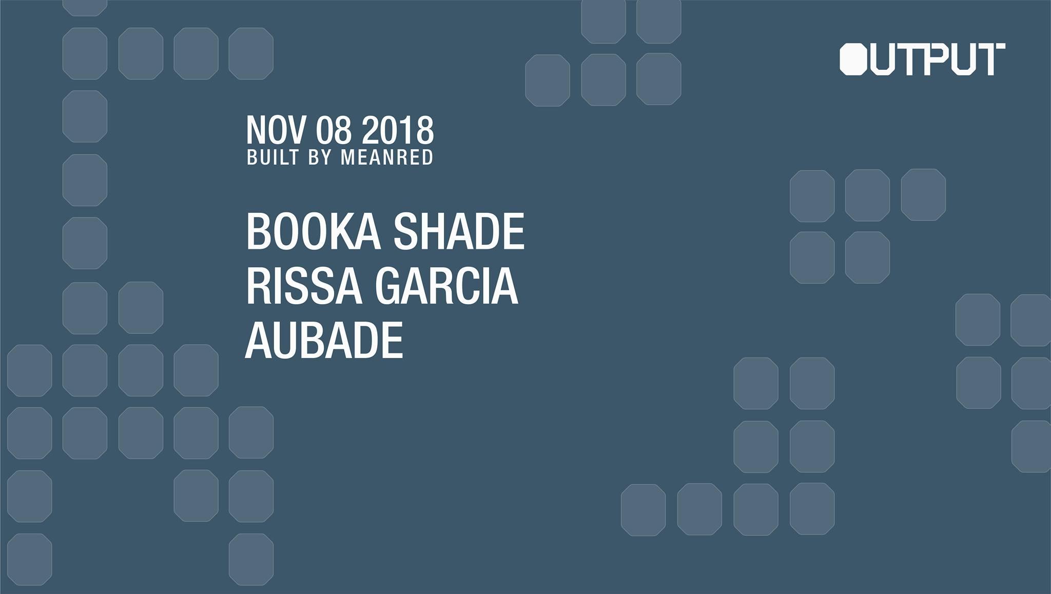 booka shade Output Club BK Robbie Lumpkin Promotions