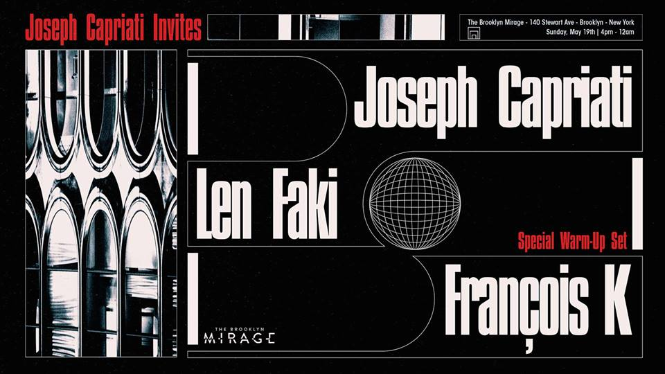 Joseph Capriati Len Faki François K the brooklyn mirage avant gardner robbie lumpkin promotions