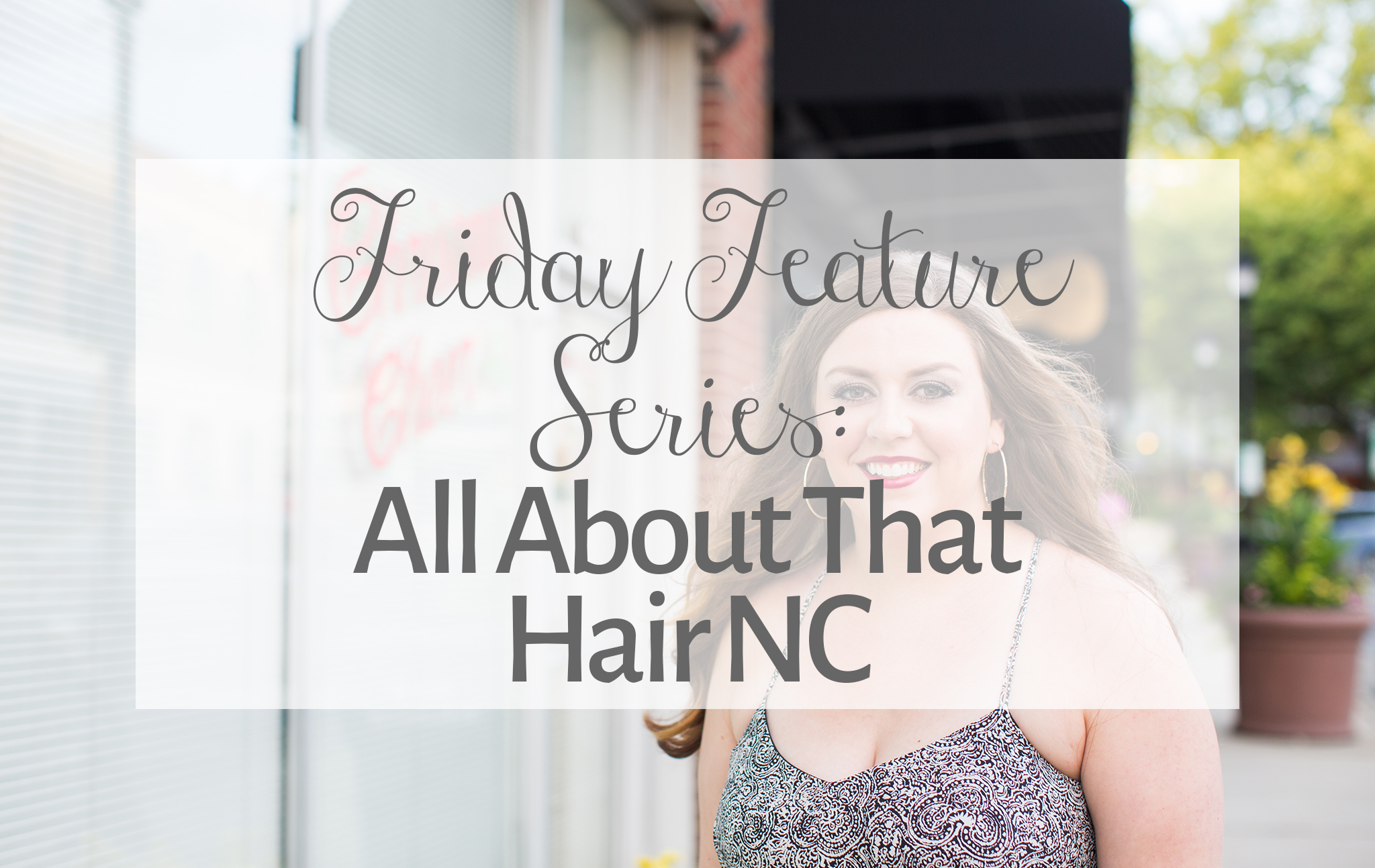 All About That Hair NC