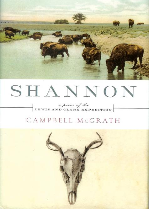 Shannon: A Poem of the Lewis and Clark Expedition, 2009; photo credit the artist and Ecco Press/HarperCollins