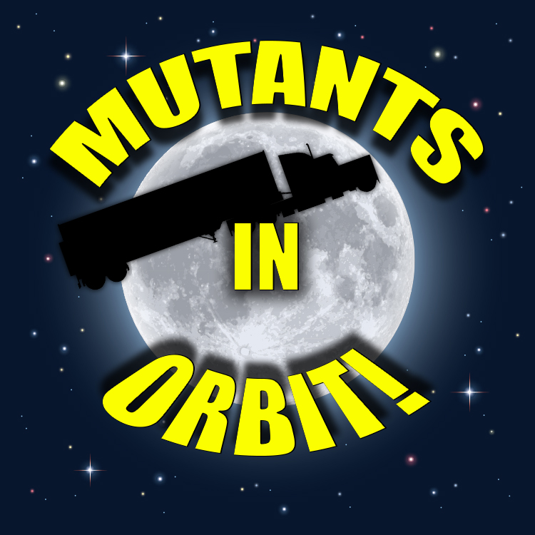 57 - Mutants in Orbit.jpg