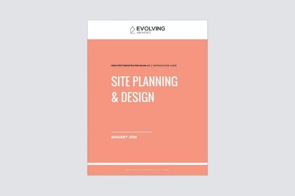 "Evolving Architect // ""Intro to the A.R.E. / Site Planning & Design"""