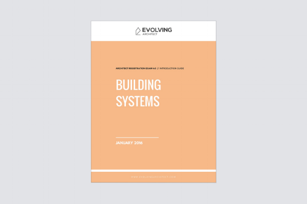 "Evolving Architect // ""Intro to the A.R.E. / Building Systems"""