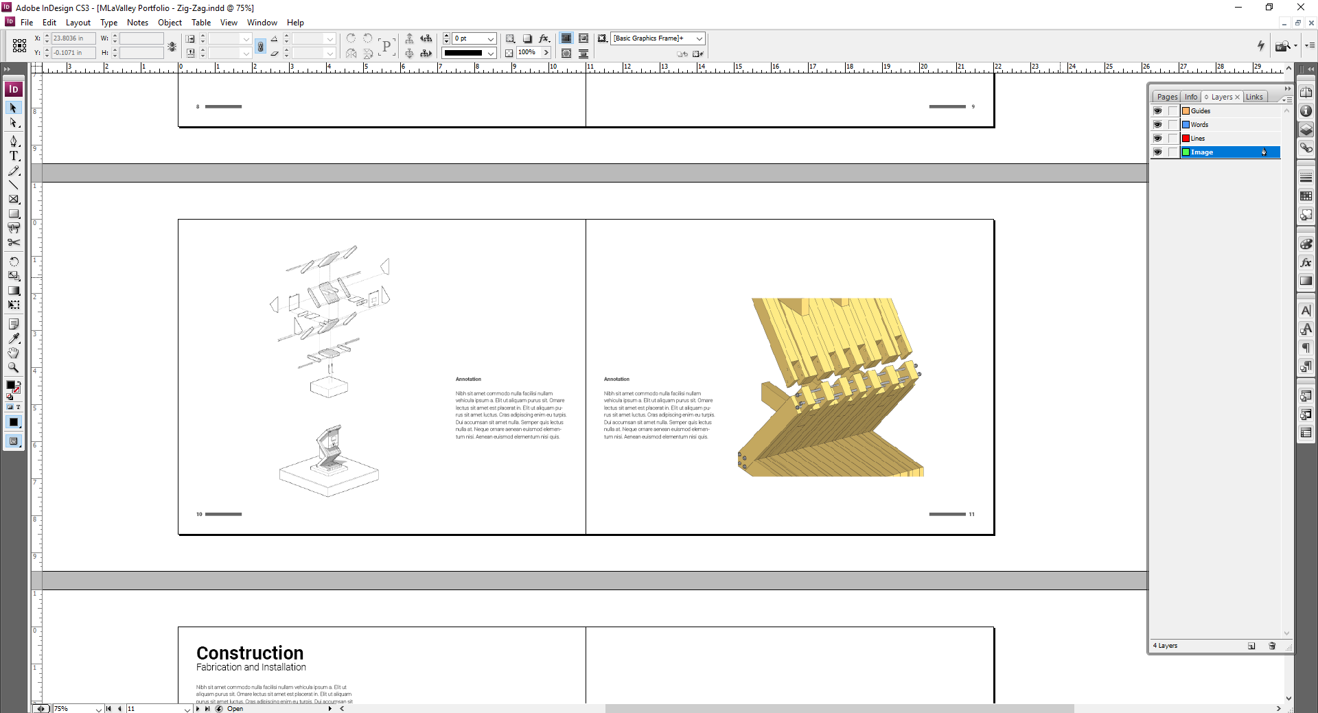 InDesign // Integrating Assets   Now that we have a series of photos and drawings, we can populate the layout templates.