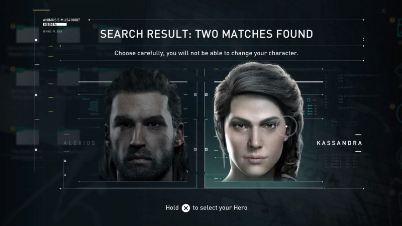 Choose Your Character  // As you begin your epic quest, you are immediately given the choice between one of two twins as your character for the rest of the game. You must choose, but choose wisely.   What I mean by that is obviously choose Kassandra. I did.   [Source: Assassins Creed® Odyssey]