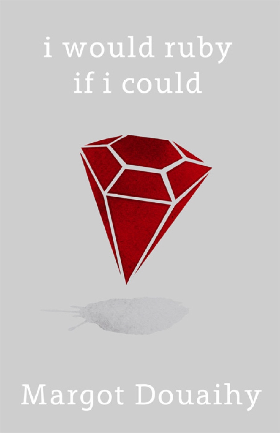 Margot-Douaihy-i-would-ruby-if-i-could.jpg