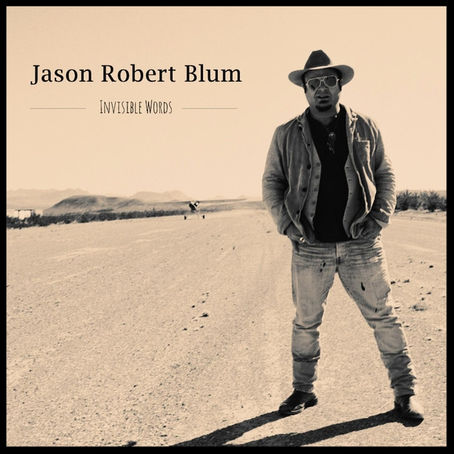Jason Blum Invisible Words.jpeg
