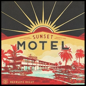 reckless-kelly-sunset-motel-album-cover.jpg