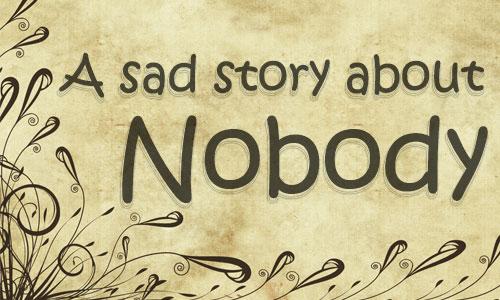 sad-story-of-nobody.jpg