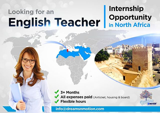 JOB OPENING. @dreamsnmotiontunisia is looking for an English teacher as part of an internship or other. If you are or know someone interested in having a gap year or internship opportunity with our organization.  The opportunity will be in Tunisia (Sfax) 1ll expenses paid with a monthly stipend. You will note more details on the image. If you happen to be interested on know someone who will be, let us know in PM or email at djamila@dreamsnmotion.com #internship #englishteacher #opportunity