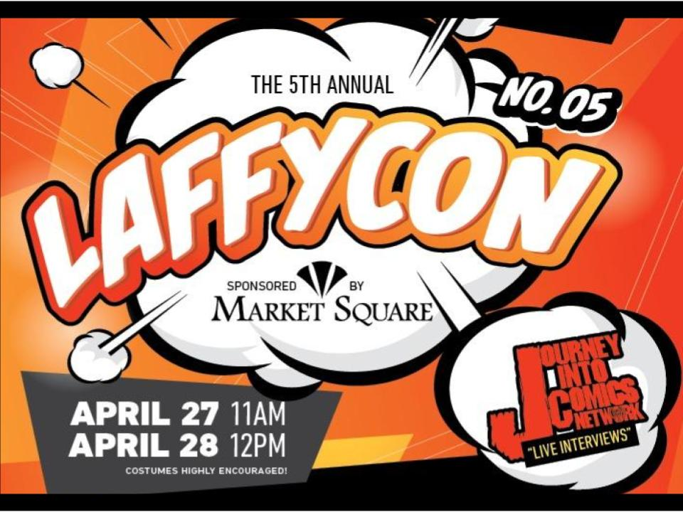 ARTISTS/ VENDORS/DEALS - Interested in being participating? Email us at laffycon@gmail.com