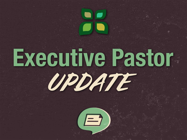 Executive Pastor update.jpg