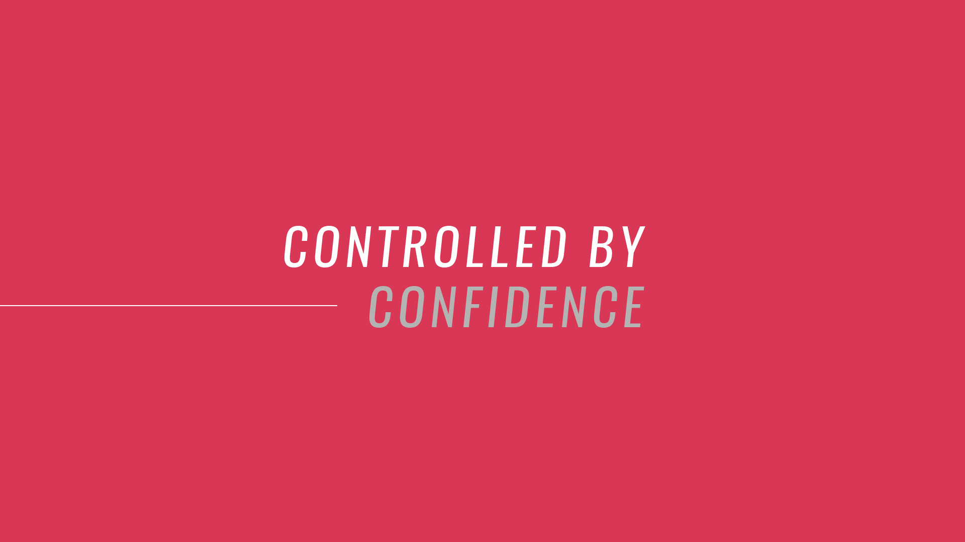 Controlled by Confidence-01.png