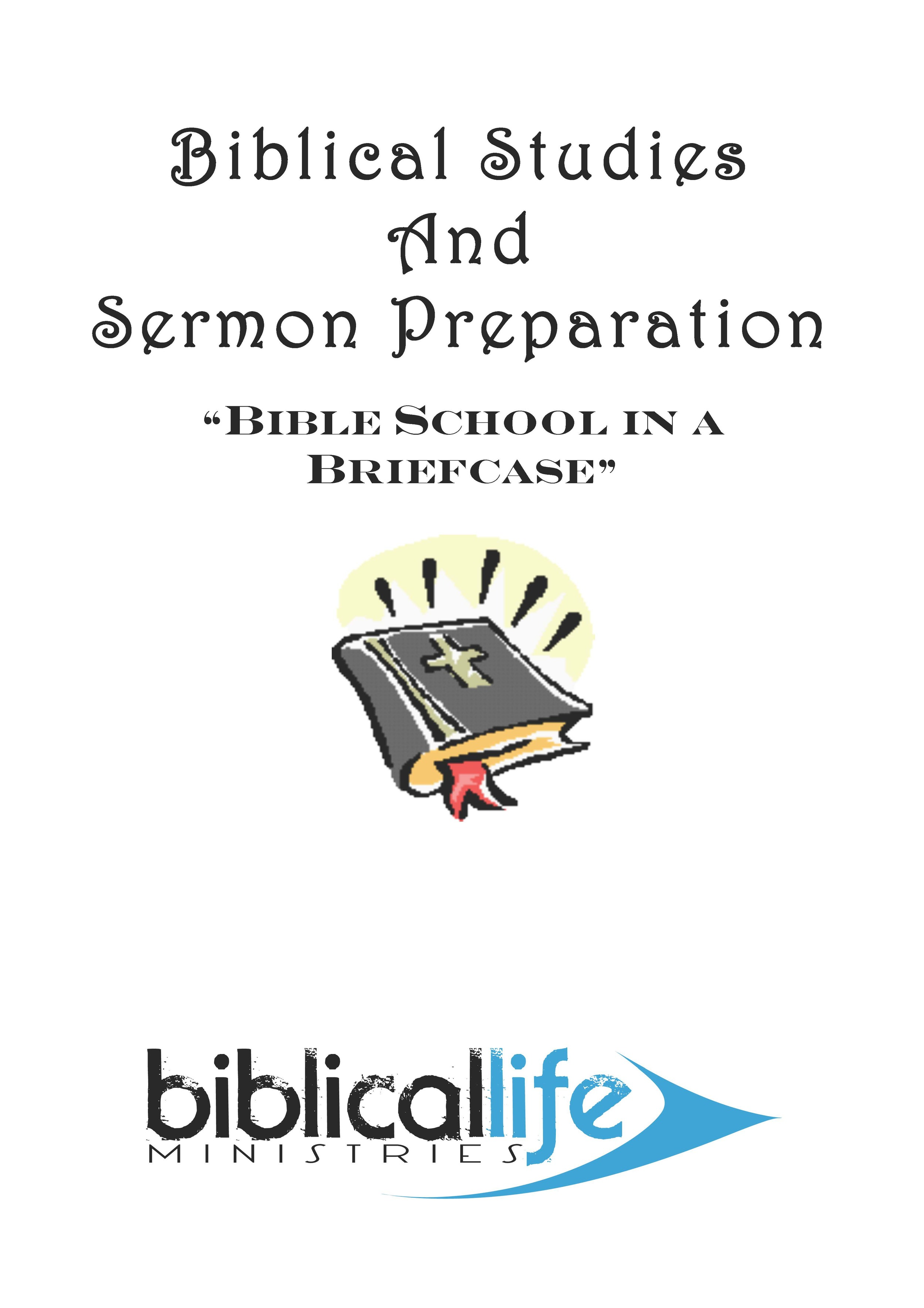 Biblical Studies and Sermon Preparation  : This class concentrates on learning methods of Bible study, rightly dividing the Word of truth, with an emphasis on preparing Biblical messages. 49 page manual.