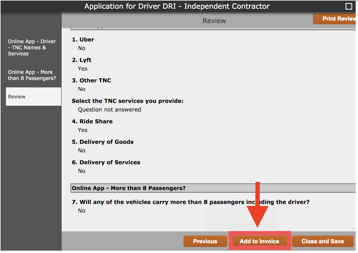 """Review - Review the application to make sure the information entered in correct. Once confirmed, select """"Add to Invoice"""""""