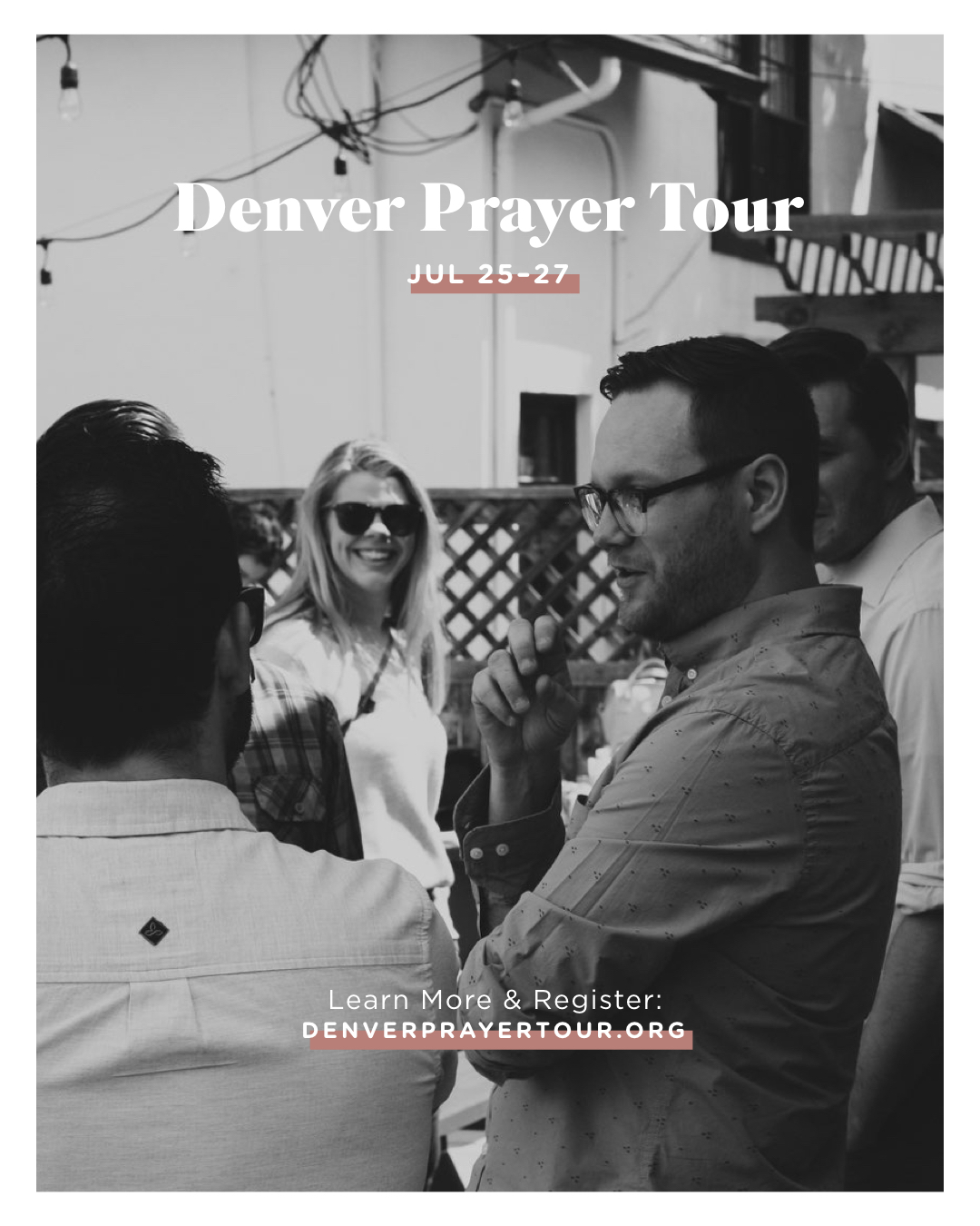 Anthem Denver Prayer Tour - The Anthem Denver team is inviting the entire family of churches to join them in visiting and praying for the city. As we walk Denver and its neighborhoods, we'll seek to understand God's heart for the people there, to discern spiritual strongholds, and to call upon the Lord to bring spiritual, relational, and cultural renewal to Denver through the gospel of Jesus Christ. The tour will include earnest prayer, exploration of the city, teachings from different leaders, times of worship together, and a ton more.Location: Denver, CODays: Jul 25–27Cost: $50 + flights, accommodations, and most meals
