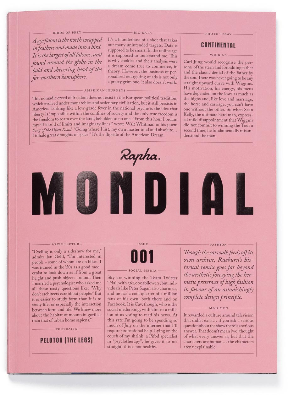 Rapha Mondial Cover. Of course it's pink.