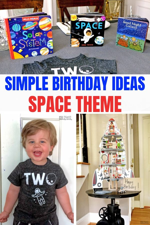 Simple Birthday Party Ideas Space Two Year Old
