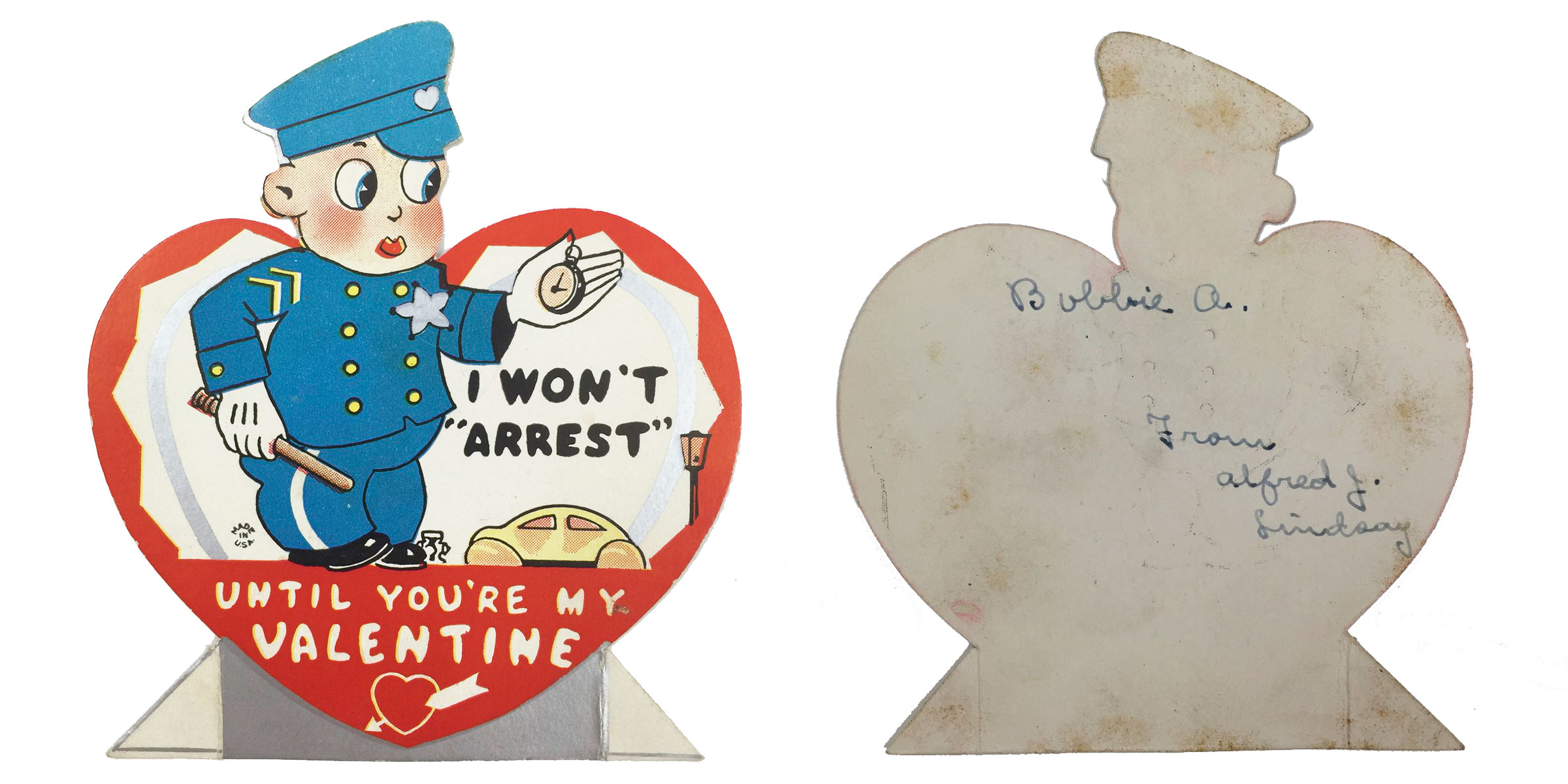 1930s Valentine. I Won't Arrest Until You're My Valentine