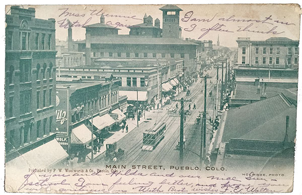Main Street Pueblo Colorado Published by F.W. Woolworth & Co. Holmboe Photo