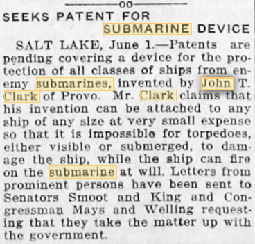 Clipping from Newspapers.com 1917 Ogden Standard John T. Clark Submarine patent.