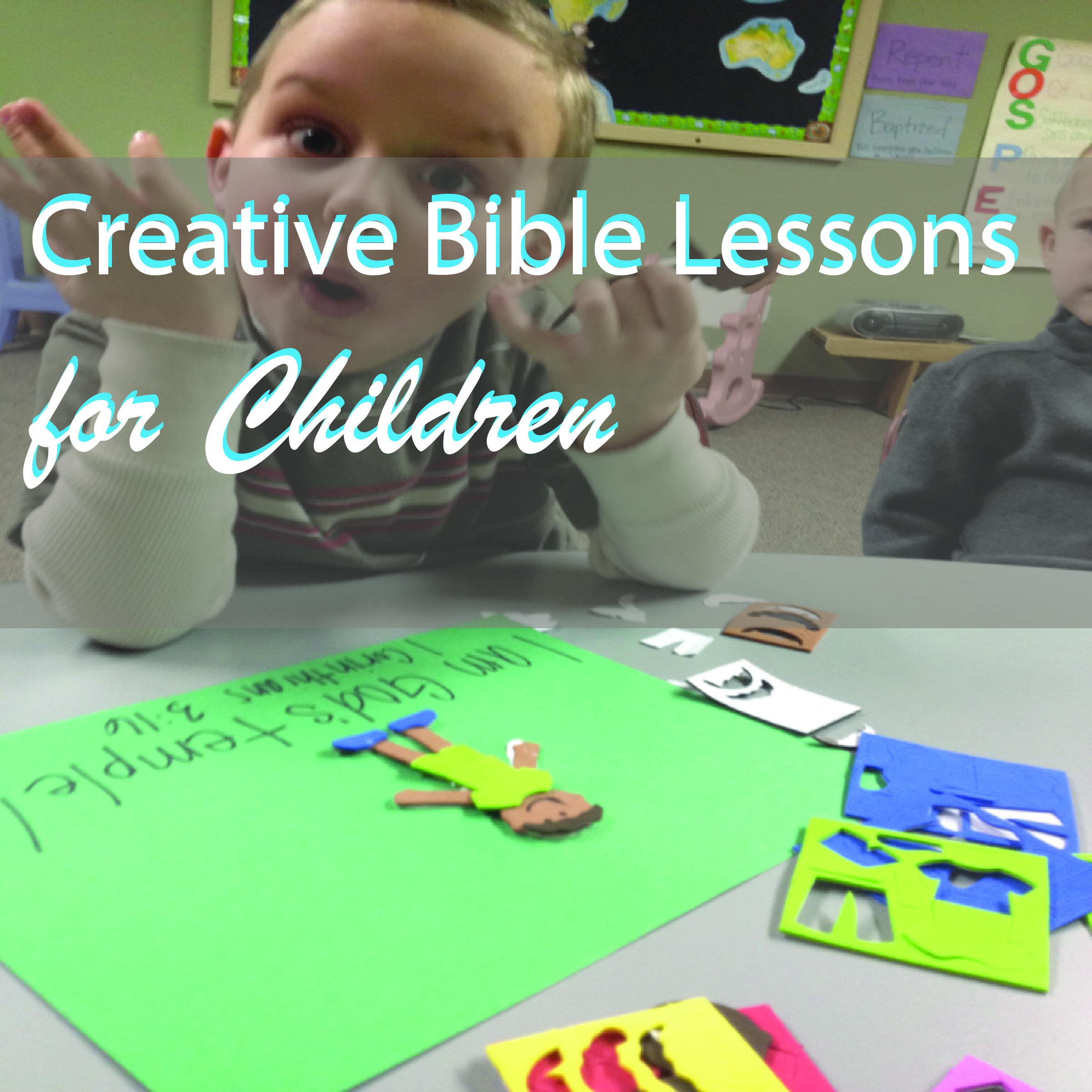 Creative Bible Lessons for kids.jpg