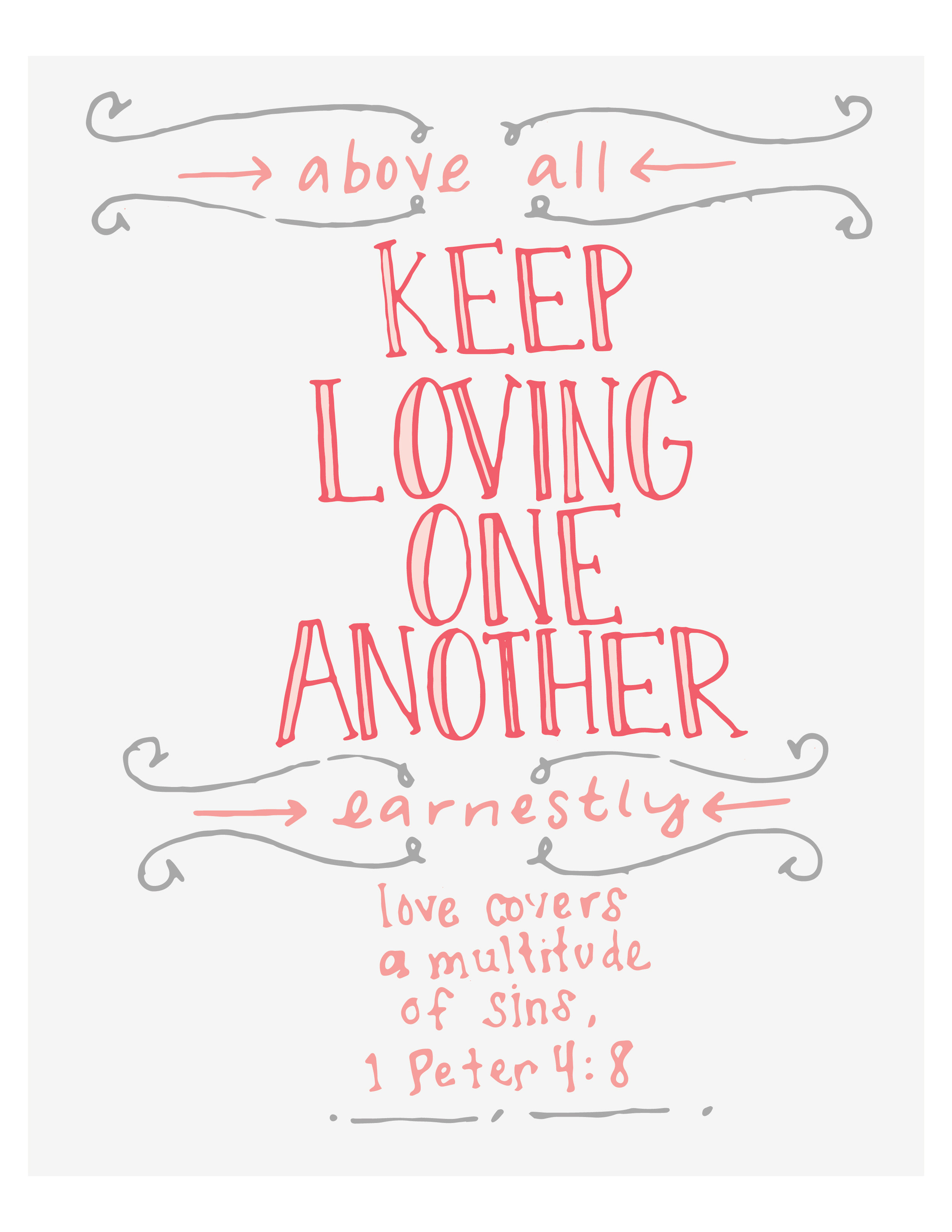 keep loving one another