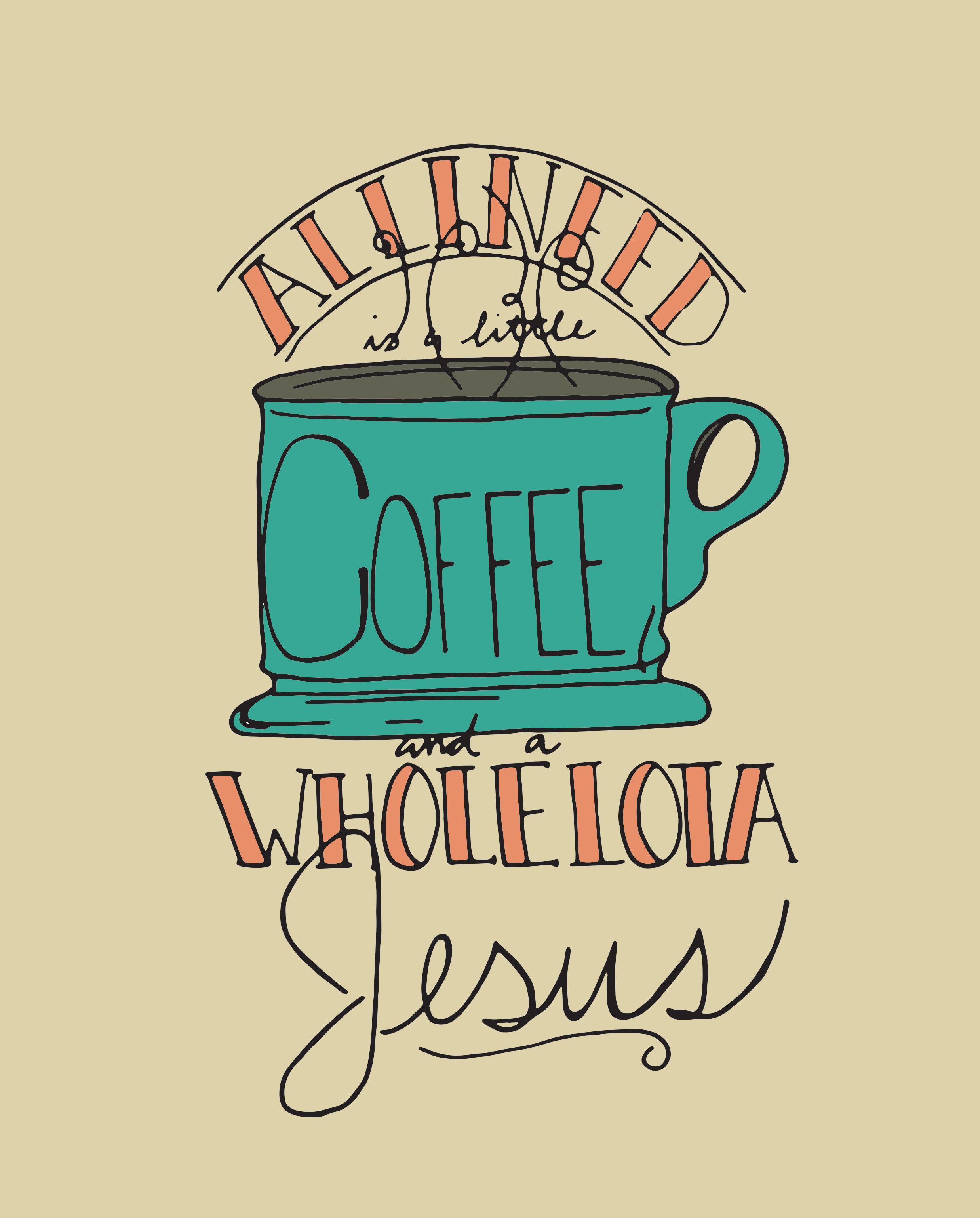little coffee lota Jesus