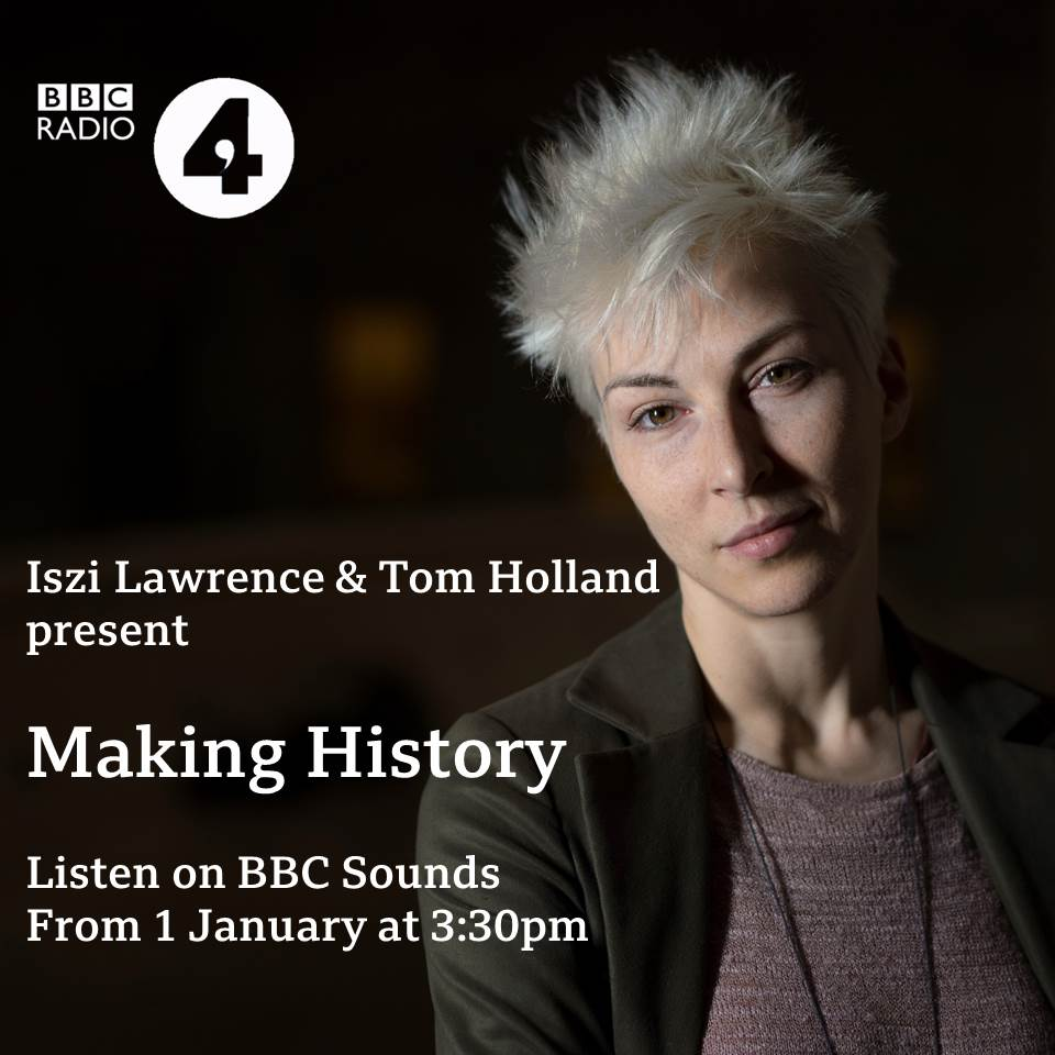 iszi lawrence making history bbc radio 4 pier productions