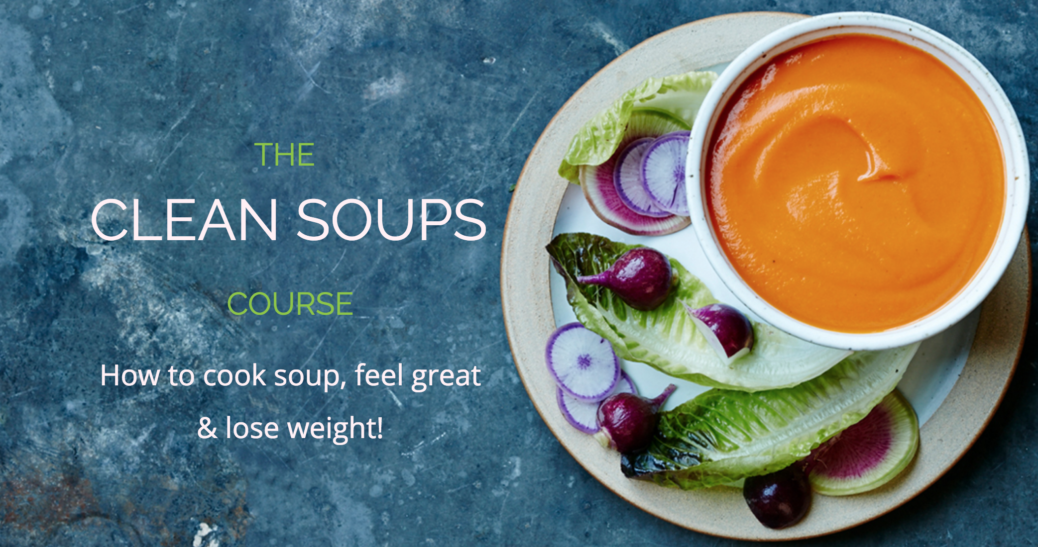 Clean Soups Course