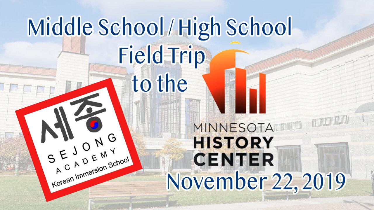 Sejong MN History Center Field Trip.jpg