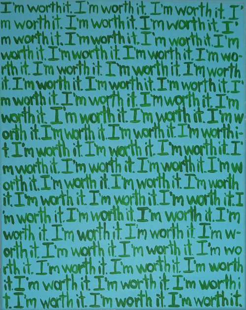 "KNOW MY WORTH,  16"" x 20"" Acrylic on Canvas"