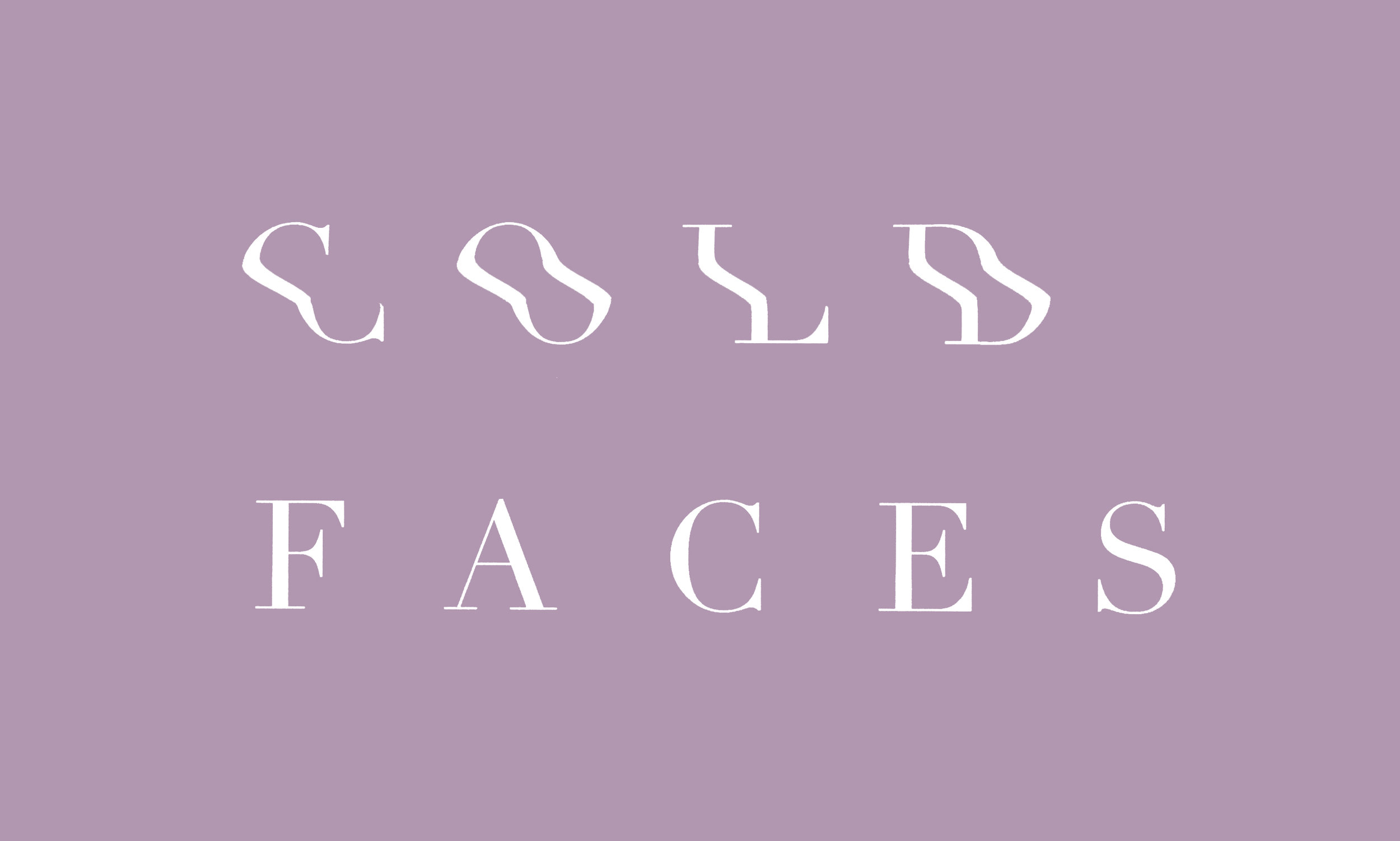 cold faces distorted type.jpg