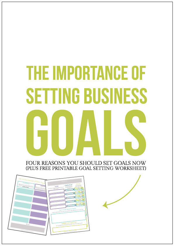 how to set business and blogging goals plus free goal setting, goal planning worksheet