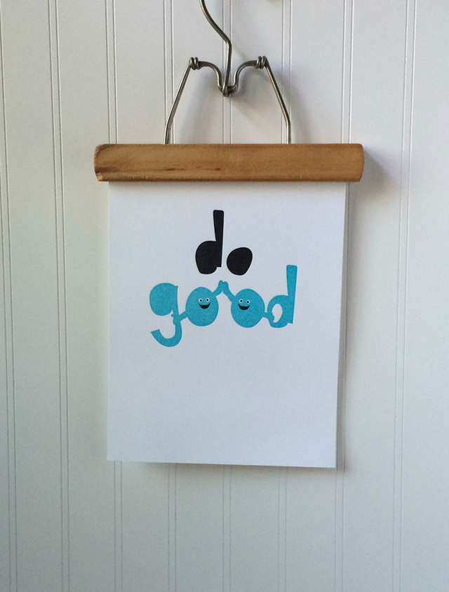 "Do Good letterpress 8"" x 10"" print, available soon in the Shop at Pars Caeli."