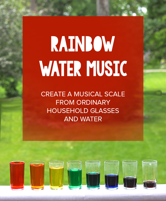 A quick and fun way to bring music into your summer! Create a scale with water and food coloring and let your children try out their own music.