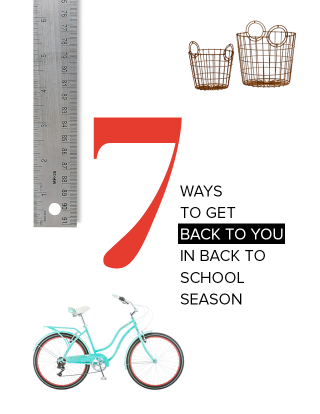 Back to school season can be the perfect time to return to you! Try these seven ways to refresh.