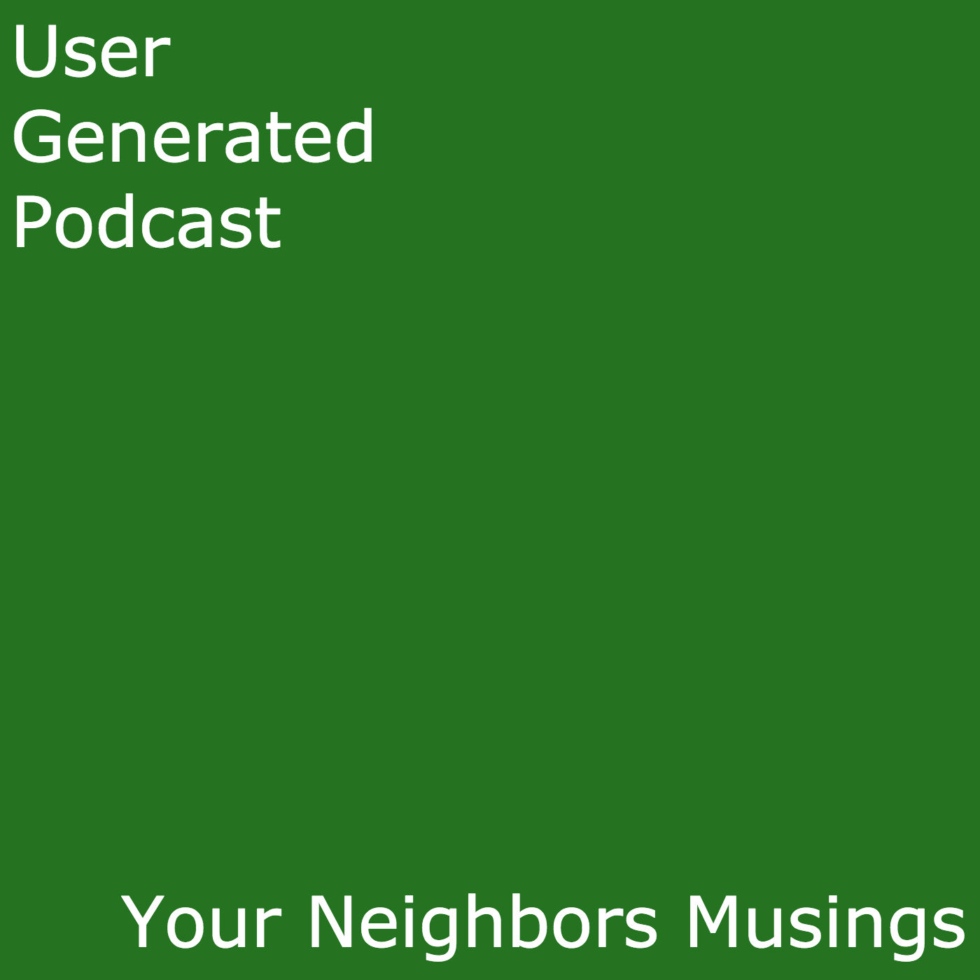 User Generated Podcast
