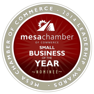2014 Mesa Chamber of Commerce Leadership Awards Small Business of The Year Nominee